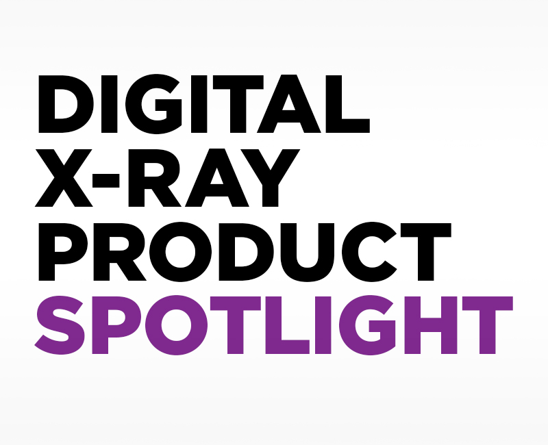 Digital X-ray Product Spotlight
