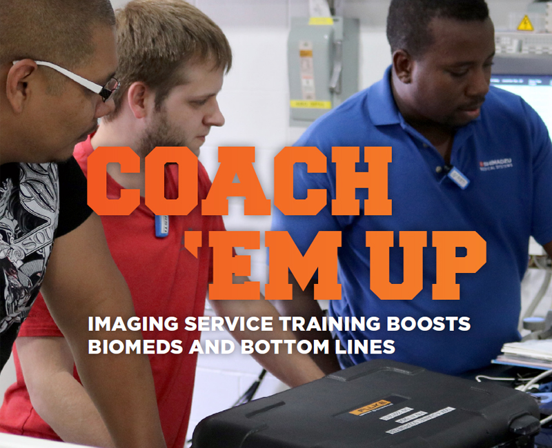 Coach 'Em Up: Imaging Service Training Boosts Biomeds and Bottom Lines