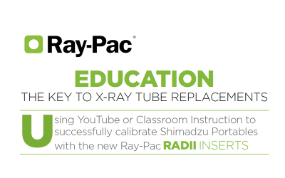 Ray-Pac Education: The Key to X-ray Tube Replacements