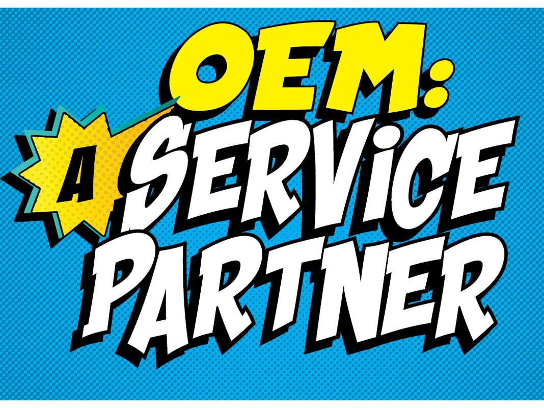 OEM: A Service Partner