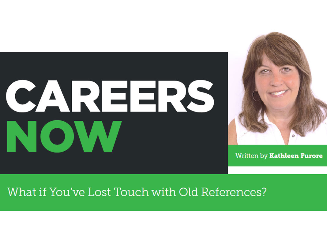 Careers Now: What if You've Lost Touch with Old References?