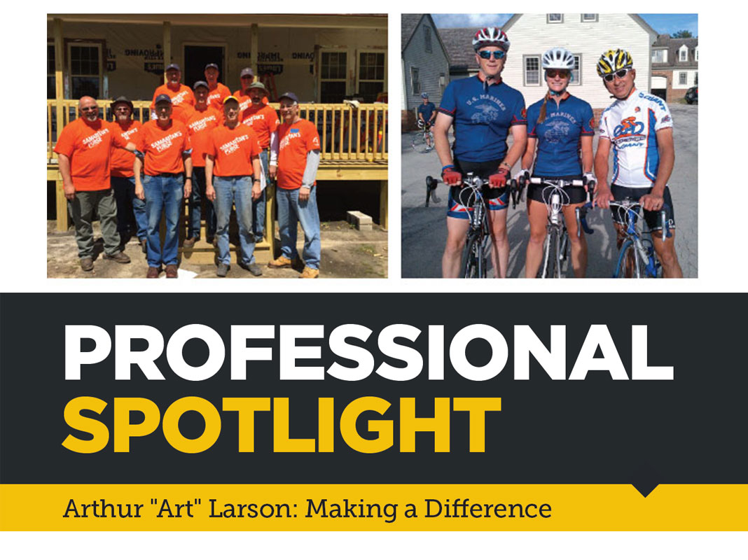 "Professional Spotlight: Arthur ""Art"" Larson: Making a Difference"
