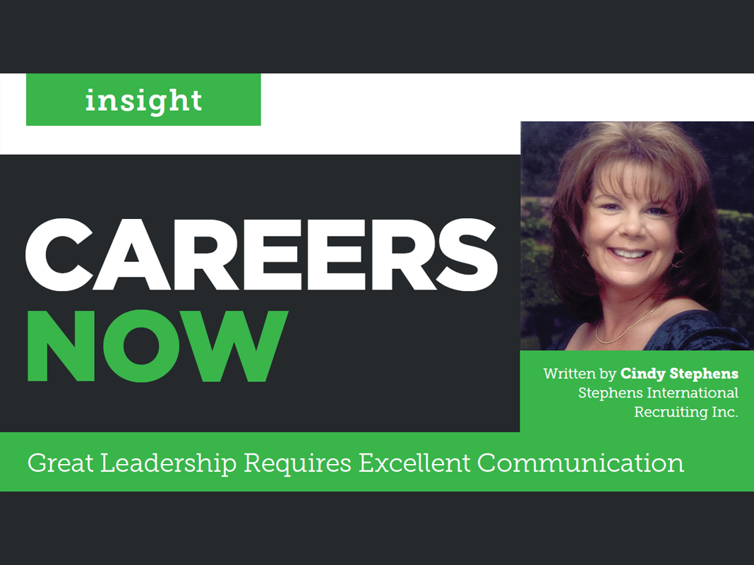 Careers Now: Great Leadership Requires Excellent Communication