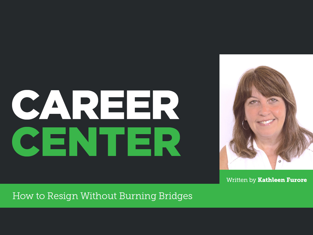 Career Center: How to Resign Without Burning Bridges