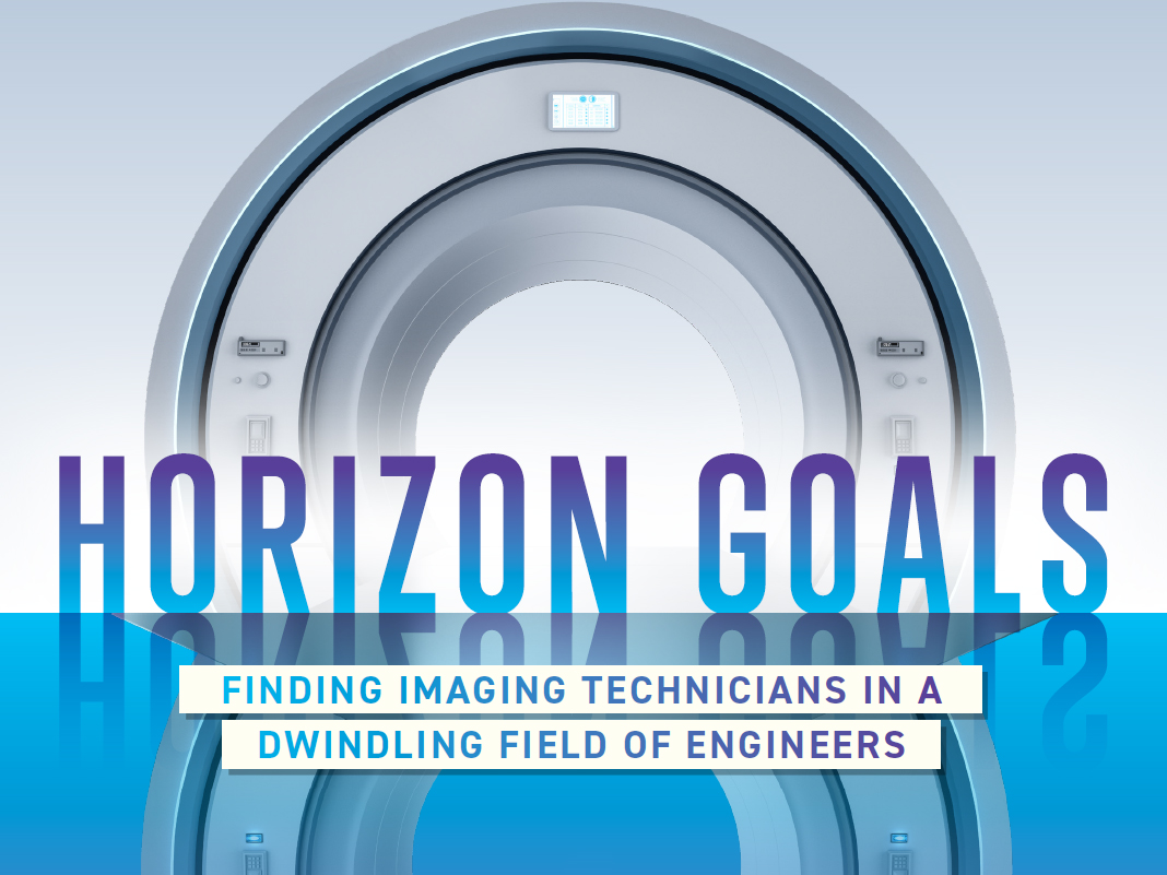 Horizon Goals: Finding Imaging Technicians in a Dwindling Field of Engineers