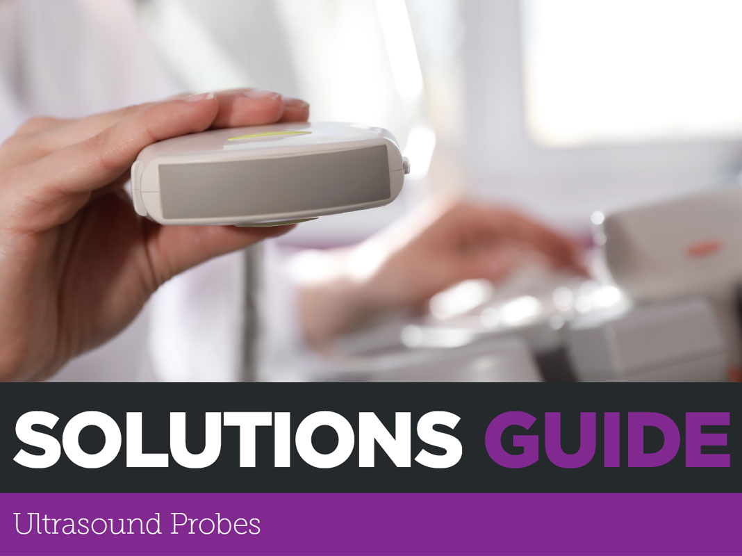 Solutions Guide: Ultrasound Probes