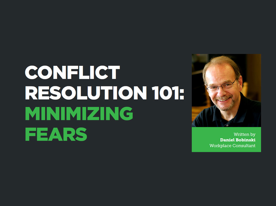 Conflict Resolution 101: Minimizing Fears