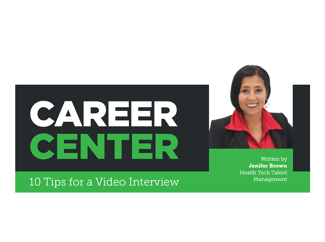 Career Center: 10 Tips for a Video Interview