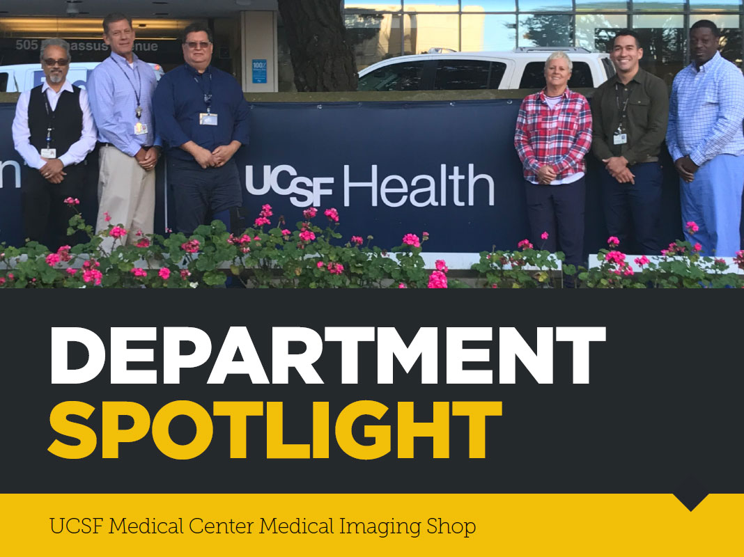 Department Spotlight: UCSF Medical Center Medical Imaging Shop