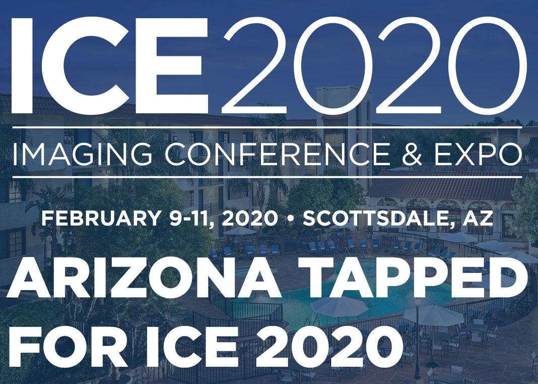 Arizona Tapped for ICE 2020: Imaging Conference & Expo Set for February 9-11