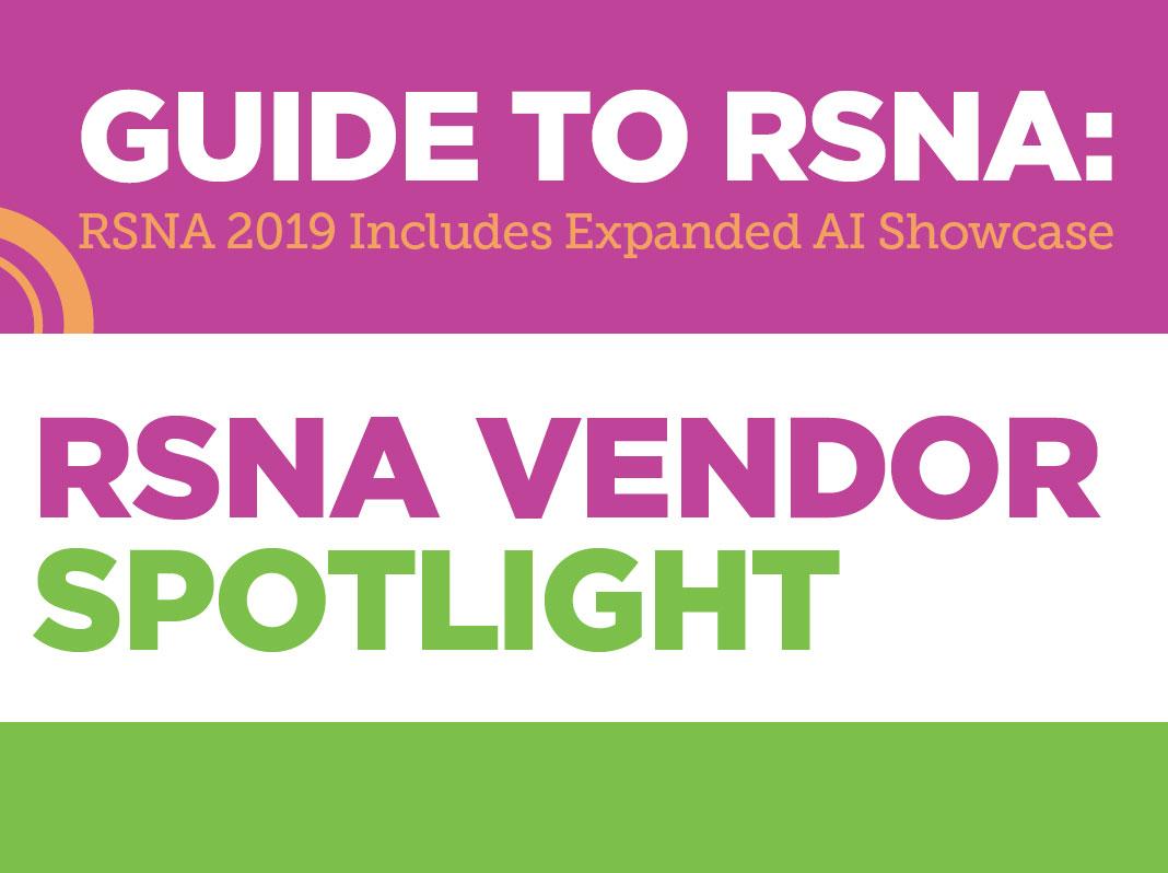 RSNA Vendor Spotlight