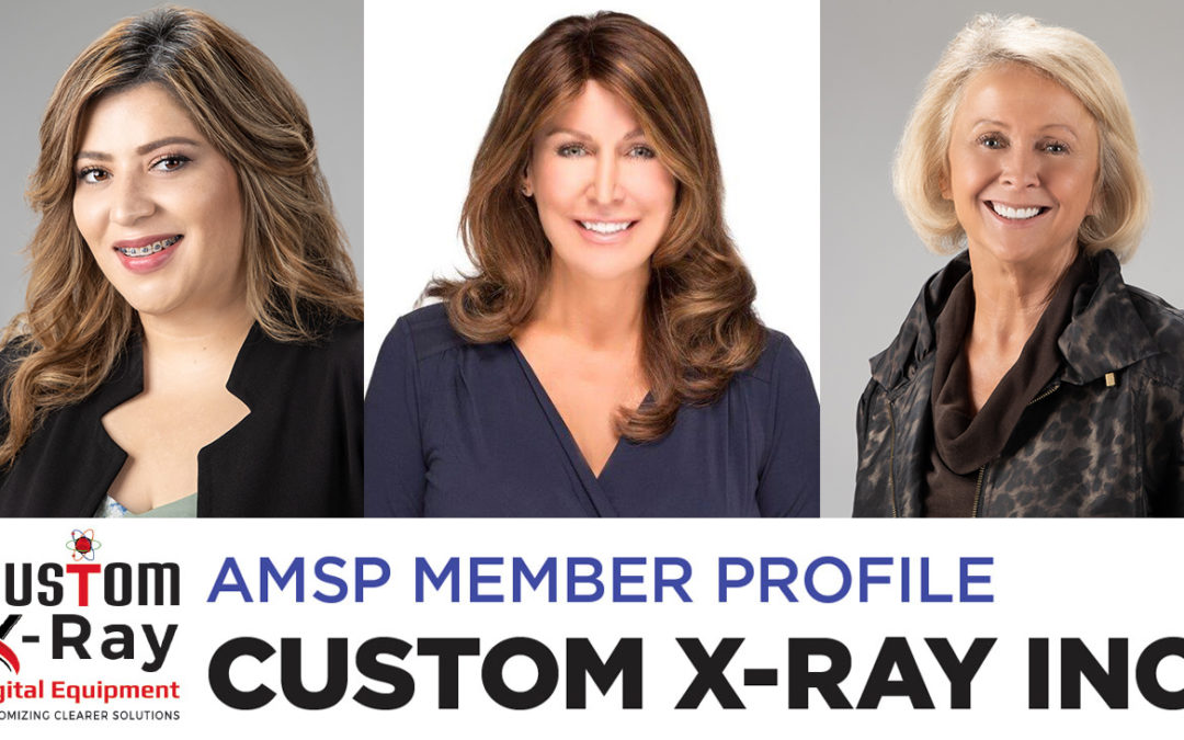 AMSP Member Profile: Custom X-Ray Inc.