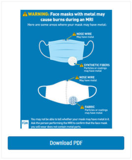 Wear Face Masks with No Metal During MRI Exams: FDA Safety Communication