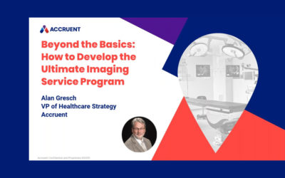 Beyond the Basics: How to Develop the Ultimate Imaging Service Program