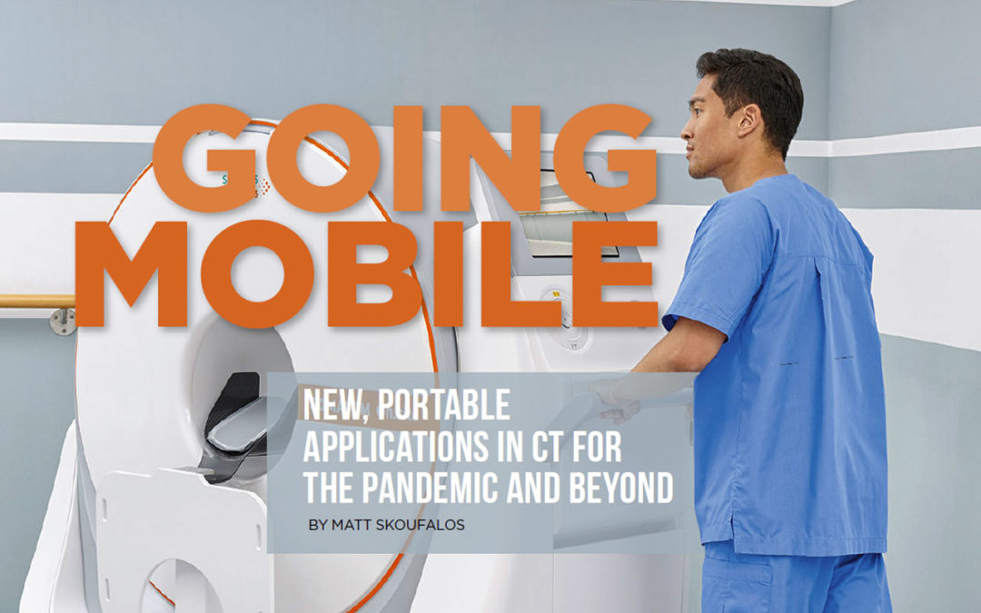 Going Mobile: New, Portable Applications in CT for the Pandemic and Beyond