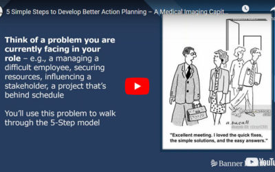 5 Simple Steps to Develop Better Action Planning - A Medical Imaging Capital Case Study
