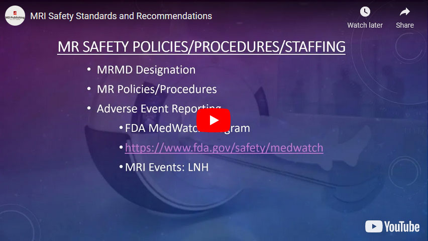 MRI Safety Standards and Recommendations