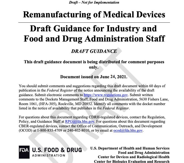 FDA Seeks 'Remanufacturing' Feedback from Biomeds